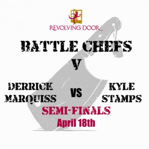 Battle Chefs Semi-Finals